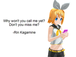 Rin Kagamine-why won't you call me yet? by RinLenFan