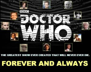 Doctor Who -  Forever and Always by DoctorWhoOne
