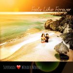Feels Like Forever by smww4ever