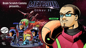 Brain Scratch Comms - Metroid: Other M Title Card by chickenMASK