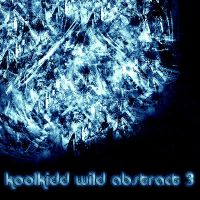 koolkidds wild abstract 3 by koolkidd77