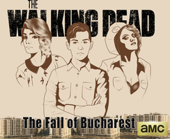 The Walking Dead: The Fall of Bucharest by XtianTheArtist