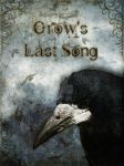 Crow's Last Song by MagpieMagic