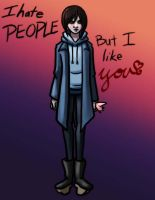 I Hate People, But I Like You by Kaxen6