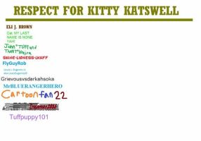 Respect For Kitty Katswell by tuffpuppy101
