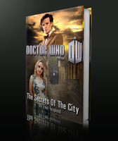 Doctor Who OC: The Secrets Of The City - Version 2 by feel-inspired