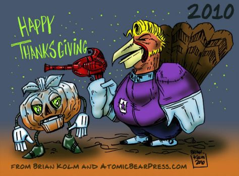 Happy Thanksgiving 2010 by Atomic-Bear