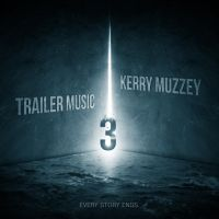 KERRY MUZZEY / Trailer Music 3 by 3mmI