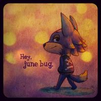 Hey, june bug. by lilibz