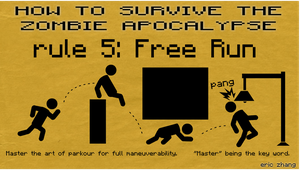 How to Survive the Zombie Apocalypse: Rule 5 by Number9Robotic