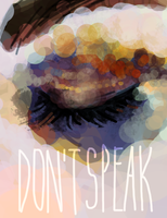Don't Speak by sermna-insidia