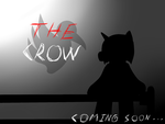 The Crow teaser part.2 by ColtbainScratchorn
