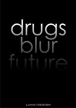 Drugs Blur Future by LUNNAWWW