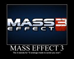 Mass Effect 3 DE-motivational by RandomRedneck1990