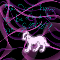 You don't have to be afraid to be yourself by horselife1236
