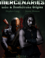 DC Mercenaries: Lobo and Deathstroke Origins by Tony-Antwonio