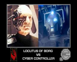 Locutus of Borg VS Cyber Controller by DoctorWhoOne