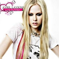 Avril Lavigne- I Can Do Better by JowishWuzHere2