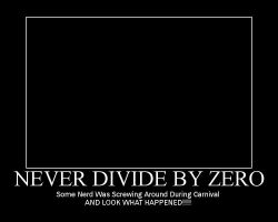 Never Divide By Zero by PsychoMonkeyShogun