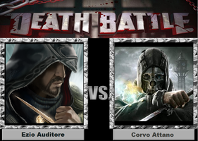 Death Battle-(Fan)-Ezio Auditore vs. Corvo Attano by XPvtCabooseX