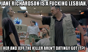 Even Walter Sobchak Has To Confirm It by MrAngryDog