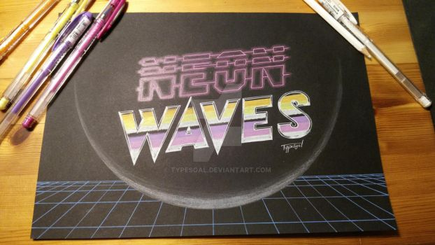 Neon Waves by Typesgal