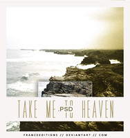 Take me to Heaven // .PSD by FranceEditions