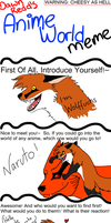Anime World meme by wolffuchs