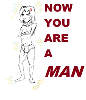 NOW YOU ARE A MAN by TeamAquaSuicune