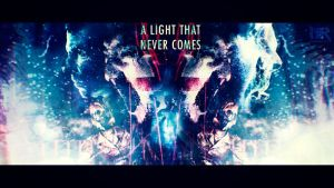 A LIGHT THAT NEVER COMES by NeoRock096
