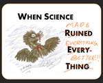 When Science... by Grays-raptor-flock