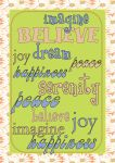 Imagine Peace Believe by PattiPix