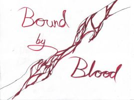 Bound by Blood by Explodifirer
