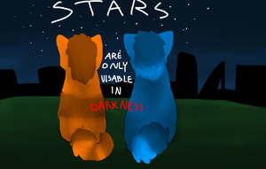 Stars Are Only Visable In Darkness by MynameisDragon