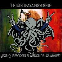Chthulhu Para Presidente by LuqueARTS
