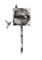 No Entry by WhenYouEscape