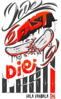 Live Fast Die Last by LiBRA262GRay