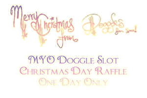{CLOSED/ANNOUNCED} MYO DOGGLE RAFFLE XMAS EVENT by sonyasim55