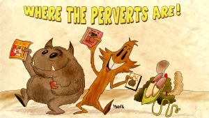 where the Perverts are by Makinita