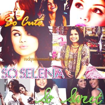 So Selena by RockyNevermind
