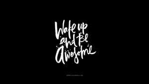 wake up and be awesome by cocorie