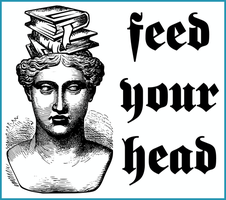 Feed Your Head by barenakedtshirts
