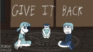 Corpse Party-GIVE IT BACK by Guitarrob