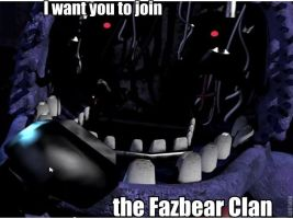 Join the Fazbear Clan by kinginbros2011