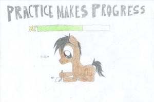 Practice Makes Progress by ProfessionalPuppy