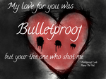 Bulletproof Love by XxKILLERGIRLXX