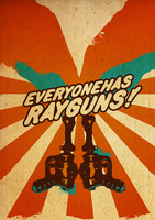 Everyone has Rayguns by aanoi