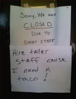 Closed due to short staff! by Nellass