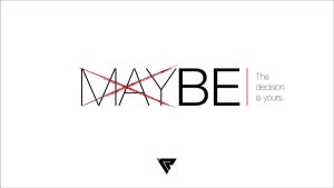MAYBE by pixelR1OT