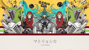 Matryoshka - Gumi and Miku by Deafinsanity
